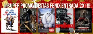 SUPER PROMO FIESTAS FENIX 2X1 DEL 18 AL 23 DE DICIEMBRE