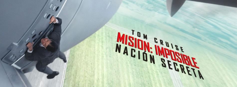 """Misión: Imposible """"Nación Secreta"""""""